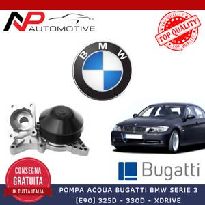 POMPA ACQUA BMW SERIE 3 (E90) 325D - 330D - XDRIVE BUGATTI