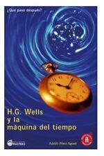 H. G. Wells y la M�quina Del Tiempo by Adolfo Agusti (2013, Paperback)