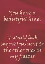 Beautiful Head ~ Anti Valentines Day Card - 'Silk Range PM-SK013 '