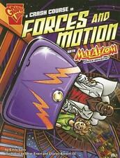 Library Book: A Crash Course In Forces and Motion with Max Axiom (Rise and Shine