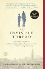 An Invisible Thread : The True Story of an 11-Year-Old Panhandler, a Busy Sales