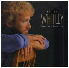 KEITH WHITLEY : DON'T CLOSE YOUR EYES   (CD) Sealed
