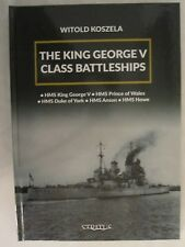 The King George V Class Battleships by Witold Koszela (2018, Hardcover)