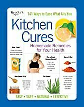 Reader's Digest Kitchen Cures Homemade Remedies for Your Health 9781621454779