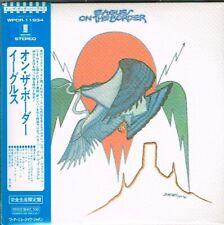 "Eagles ""On The Border"" Japan LTD Mini LP CD Paper Sleeve w/OBI"