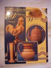 1997 PB Book, COLLECTOR'S GUIDE TO YELLOW WARE, BOOK II by McALLISTER; ID GUIDE