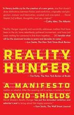 Reality Hunger : A Manifesto by David Shields (2011, Paperback)