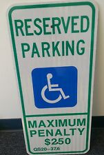 """Lot of 10 12"""" x  26"""" Reserved Handicap Parking, Max. Penalty Sign NC Approved"""