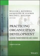 J-B o-D (Organizational Development): Practicing Organization Development :...
