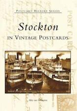 STOCKTON (CA) IN VINTAGE POSTCARDS Alice van Ommeren