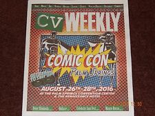 CV WEEKLY MAGAZINE COMIC CON PALM SPRINGS ISSUE AUGUST 25 TO 31 2016 VOL 5 NO 23