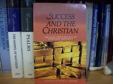 Success and the Christian: The Cost and Criteria of Spiritual Maturity
