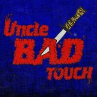 Uncle Bad Touch - Uncle Bad Touch [New Vinyl LP]