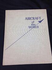 "Vintage 1967 Book ""Aircraft Of The World"", Angus Mackenzie, Follett Pub. Co., NY"