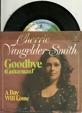 "Cherrie Vangelder-Smith - Goodbye (Guitarman) GERMANY 7""  (1973)"