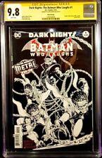 DARK NIGHTS BATMAN WHO LAUGHS #1 CGC SS 9.8 SKETCH VARIANT FABOK JOKER HARLEY DC