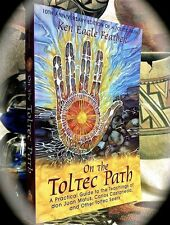 ON THE PATH: DON JUAN MATUS & OTHER TOLTEC SEERS ~ 2ND EDN 2006 OCCULT CASTANEDA