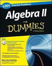 Algebra II: 1,001 Practice Problems For Dummies (+ Free Online Practice), Sterli