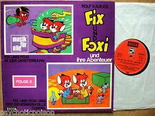 FIX UND FOXY und ihre Abenteuer LP Folge 5: Geisterbahn / Geheimnisvoller Tunnel