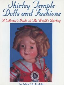 Vintage Shirley Temple Dolls Fashions Accessories / Illustrated Book + Values