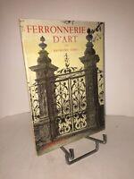 Ferronnerie d'art du XIe au XIXe siècle par Raymond Subes | Arts décoratifs