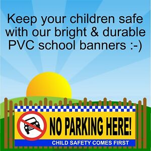No parking here Bright school road safety banner 9399 safer schools and roads