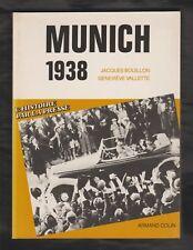 HIST. Munich 1938/ Jacques Bouillon & Genviève Vallette. Edition1986 avec ENVOI.