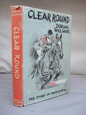 Clear Round - The Story of Show Jumping by Dorian Williams HB DJ 1957 Illust