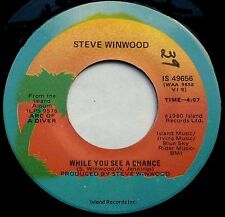 """STEVE WINWOOD While You See A Chance / Vacant Chair 7"""" 45rpm Island Records 1981"""