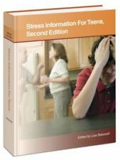 Stress Information for Teens: Health Tips About the Mental and Physical Conseque