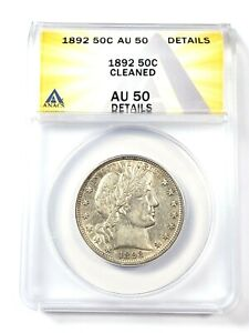 Circulated 1892 Barber Half Dollar Graded by ANACS as an AU-50 Details-Cleaned