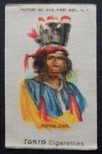 NOON DAY Tokio Cigarettes INDIAN PORTRAITS 1910 American Tobacco SILK TOP GRADE
