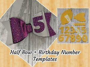 "🎀 BitsyBowtique 4"" Half Bow + Birthday Numbers Templates 🎀"