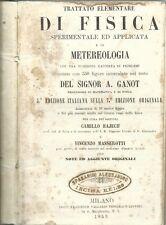 Ganot - Trattato di Fisica Elementare - Vallardi V Edz 1859 Telegrafo Meteo