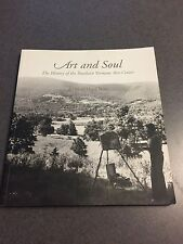 SIGNED Art and Soul: The History of the Southern Vermont Arts Center Paperback