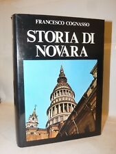 COGNASSO, Francesco: STORIA DI NOVARA 1971 Lazzarelli Tavole illustrate 1a ediz.