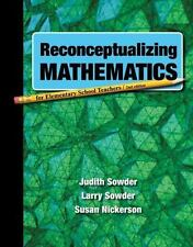 Reconceptualizing Mathematics by Susan Nickerson, Larry Sowder and Judith Sowder