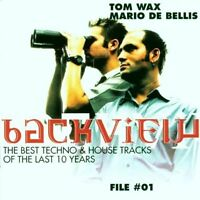 Tom Wax Backview file #01-The best techno & house tracks of the last 10.. [2 CD]