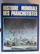 HISTOIRE MONDIALE DES PARACHUTISTES / Pierre SERGENT  1976