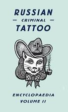 Russian Criminal Tattoo Encyclopedia Volume II