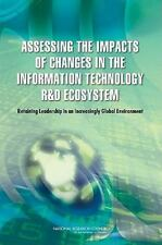 Assessing the Impacts of Changes in the Information Technology R&D Ecosystem::
