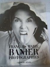 livre (avec envoi signé)François Marie Banier : Photographies Gallimard E.O 1991