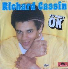 """Richard Cassin - Répondez Ok - Vinyl 7"""" 45T (Single)"""