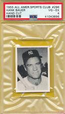 PSA 4 VG-EX GRADED HANK BAUER NY 1955 ALL-AMERICAN SPORTS CLUB HAND CUT CARD 296