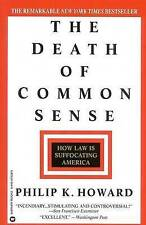 Good, The Death of Common Sense: How Law is Suffocating America, Howard, Philip