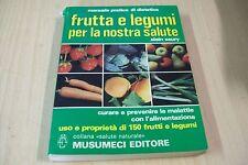 ALAIN SAURY-FRUTTA E LEGUMI PER LA NOSTRA SALUTE-MUSUMECI 1981 MOLTO BUONO!!