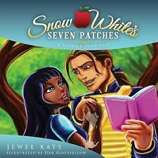 Snow White's Seven Patches: A Vitiligo Fairy Tale (Paperback or Softback)