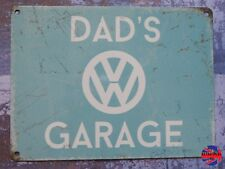 Dad's VW Volkswagen Garage Sign Transporter Kombi Camper T1 2 3 4 5 T25