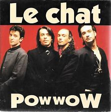 "45 TOURS / 7""SINGLE--POWWOW--LE CHAT / RUN ON--1992"