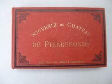 Souvenir du Château de Pierrefonds. Compiègne: Dupré Photographie [ca 1900]